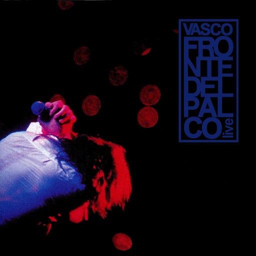 Vasco Rossi альбом Fronte Del Palco: Live
