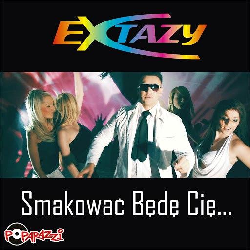 Extazy альбом Smakować będę cię (Radio Edit)