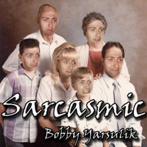 Bobby Yarsulik альбом Sarcasmic