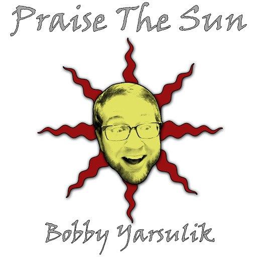 Bobby Yarsulik альбом Praise the Sun