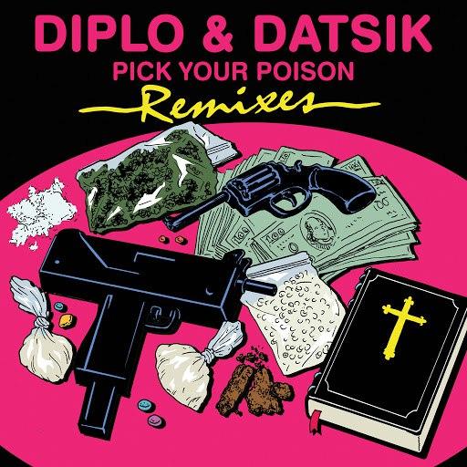Diplo альбом Pick Your Poison Remix EP