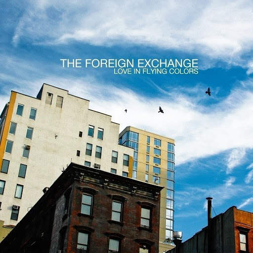 The Foreign Exchange альбом Love In Flying Colors