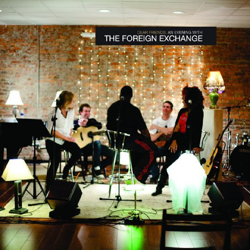 The Foreign Exchange альбом Dear Friends: An Evening With The Foreign Exchange