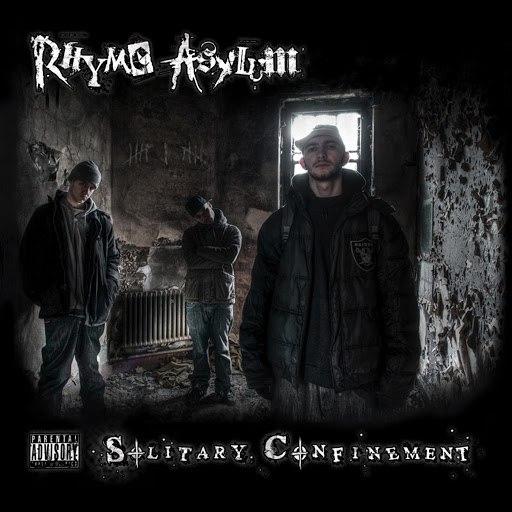 Rhyme Asylum альбом Solitary Confinement