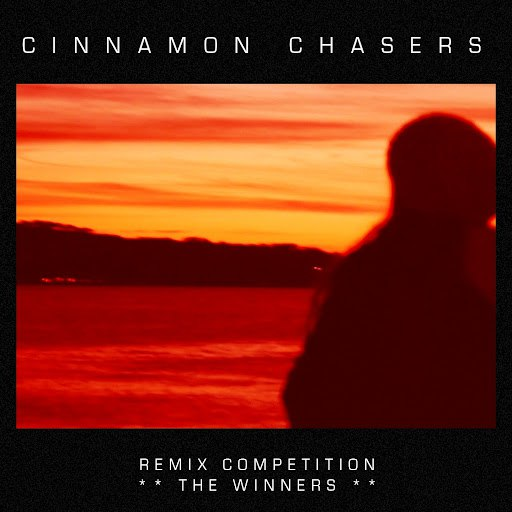 Cinnamon Chasers альбом Remix Competition: The Winners