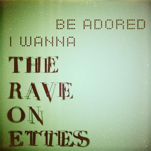 The Raveonettes альбом I Wanna Be Adored