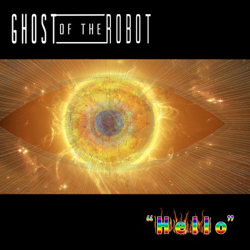 ghost of the robot альбом Hello