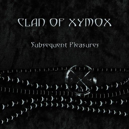 Clan Of Xymox альбом Subsequent Pleasures