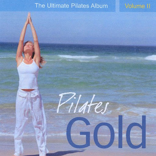 Llewellyn альбом Pilates Gold - The Ultimate Pilates Album, Vol. 2