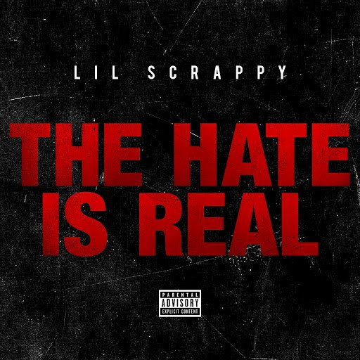 Lil Scrappy альбом The Hate Is Real