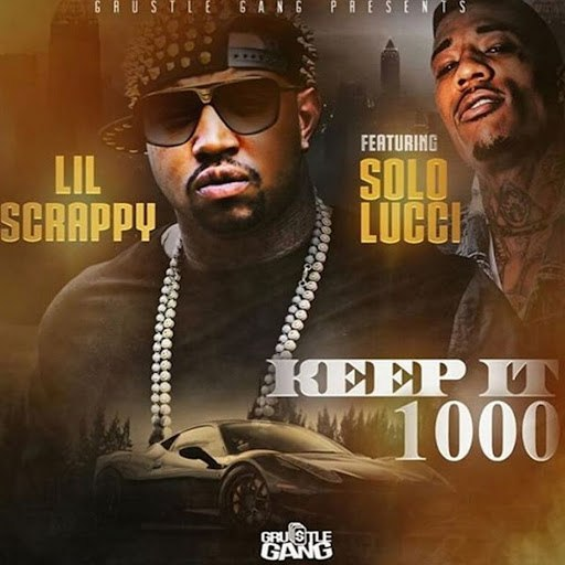 Lil Scrappy альбом Keep It 1000 (feat. Solo Lucci)