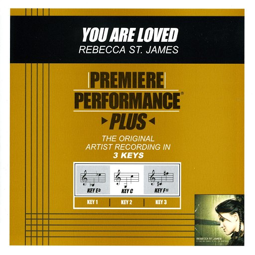 Rebecca St. James альбом Premiere Performance Plus: You Are Loved