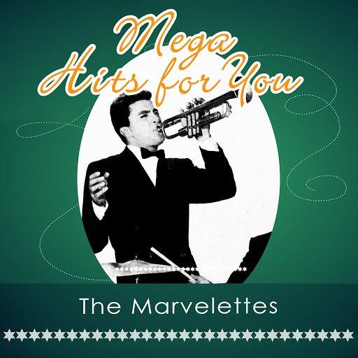 The Marvelettes альбом Mega Hits For You