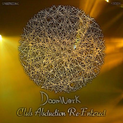 Doomwork альбом Club Abduction Re-Entered