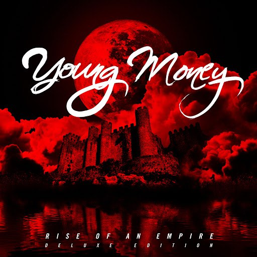 Young Money альбом Rise Of An Empire (Deluxe Edition)