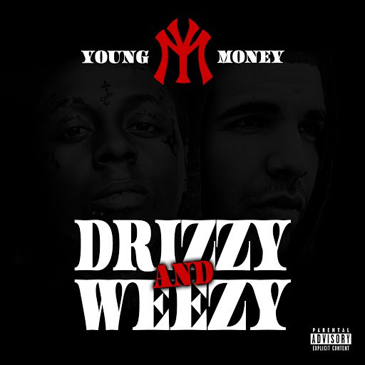Young Money альбом Drizzy & Weezy