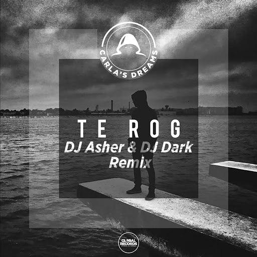 Carla's Dreams альбом Te Rog (DJ Asher & DJ Dark Remix)