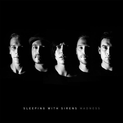 Sleeping With Sirens альбом Madness (Deluxe Edition)