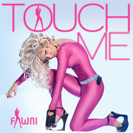Fawni альбом Touch Me