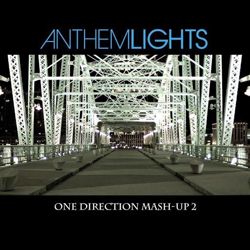 Anthem Lights альбом One Direction Mash-up 2