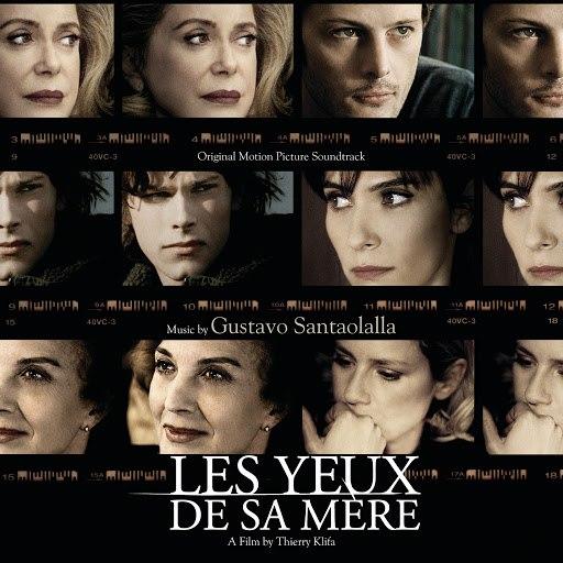 Gustavo Santaolalla альбом His Mother's Eyes (Les Yeux De Sa Mère) (Original Motion Picture Soundtrack)