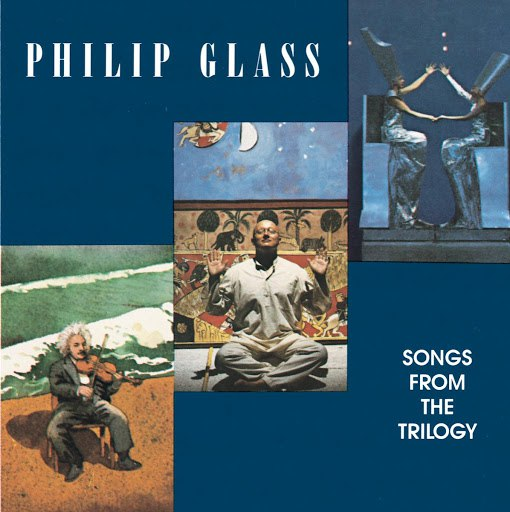 Philip Glass альбом Songs From The Trilogy