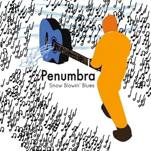 Penumbra альбом Snow Blowin' Blues