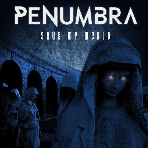 Penumbra альбом Save My World