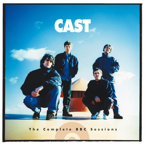 Cast альбом BBC Sessions (BBC Version)