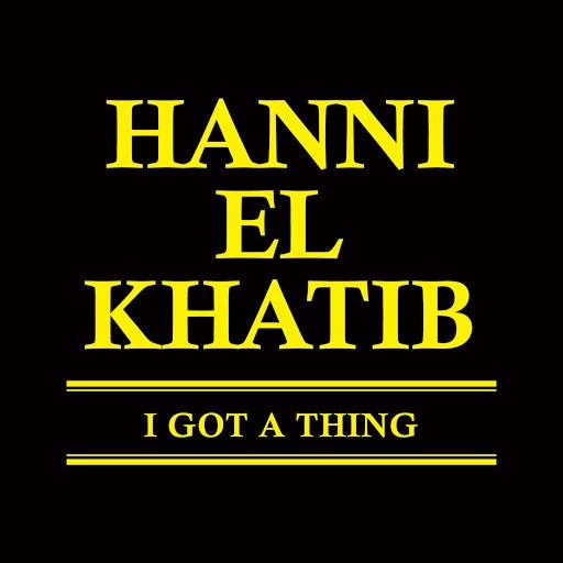 Hanni El Khatib альбом I Got A Thing
