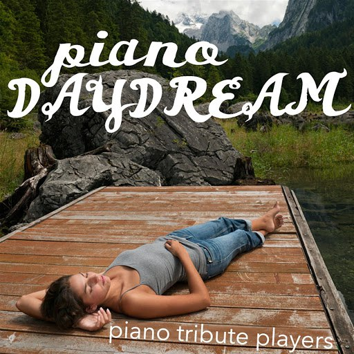 Piano Tribute Players альбом Piano Daydream