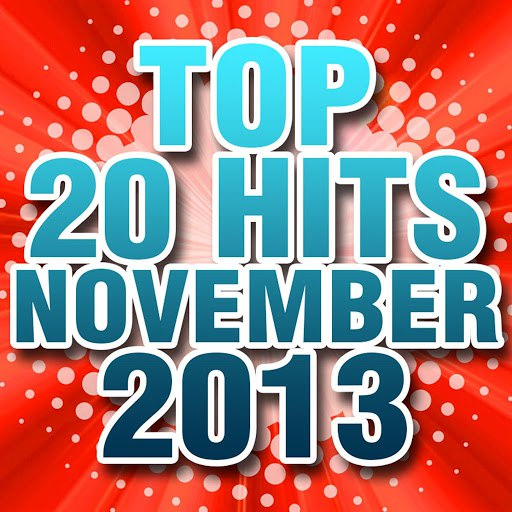 Piano Tribute Players альбом Top 20 Hits November 2013