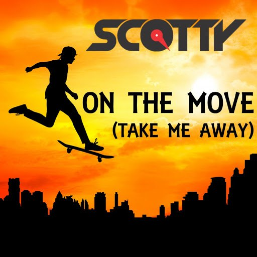 Scotty альбом On the Move (Take Me Away)