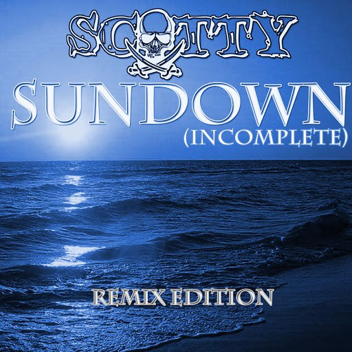 Scotty альбом Sundown (Incomplete) Remixes