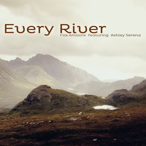 Fox Amoore альбом Every River (feat. Ashley Serena)