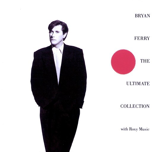 Bryan Ferry альбом The Ultimate Collection