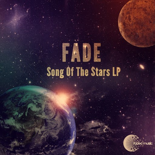 Fade альбом Song Of The Stars LP