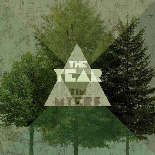 Tim Myers альбом The Year