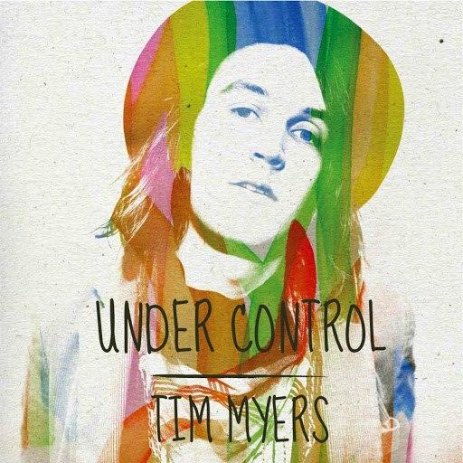 Tim Myers альбом Under Control