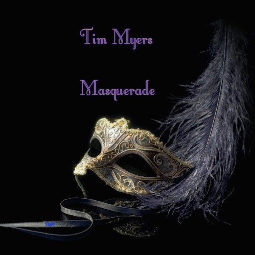 Tim Myers альбом Masquerade