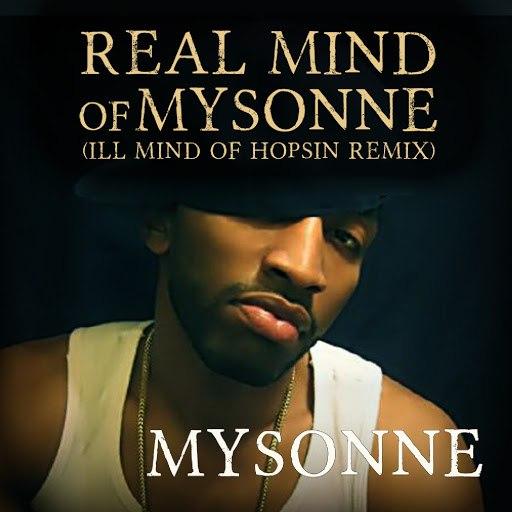 Mysonne альбом Real Mind of Mysonne (Ill Mind of Hopsin Remix)
