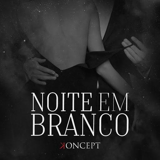 Koncept альбом  NoiteemBranco