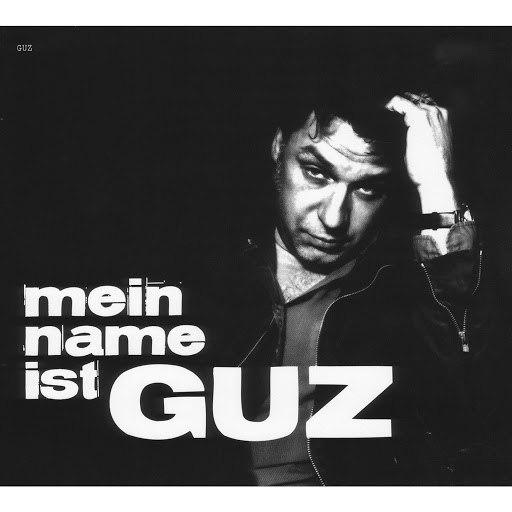 Guz альбом Mein Name ist Guz