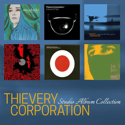 Thievery Corporation альбом Studio Album Collection