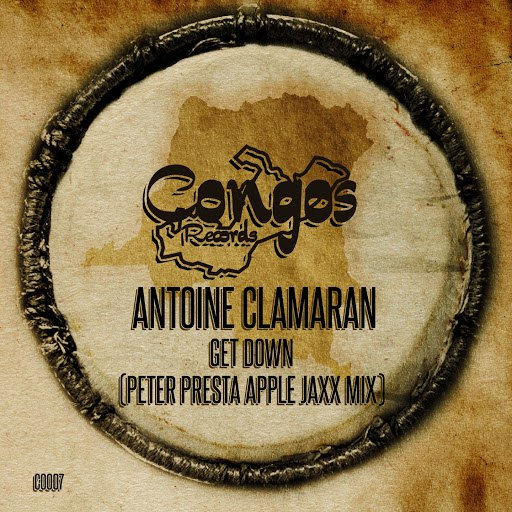 Antoine Clamaran альбом Get Down (Peter Presta Apple Jaxx Mix)