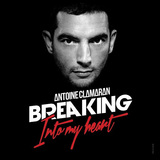 Antoine Clamaran альбом Breaking into My Heart
