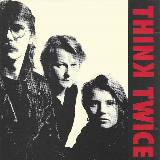 Think Twice альбом Think Twice