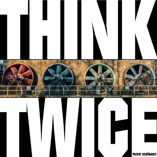 Think Twice альбом Triste Schönheit
