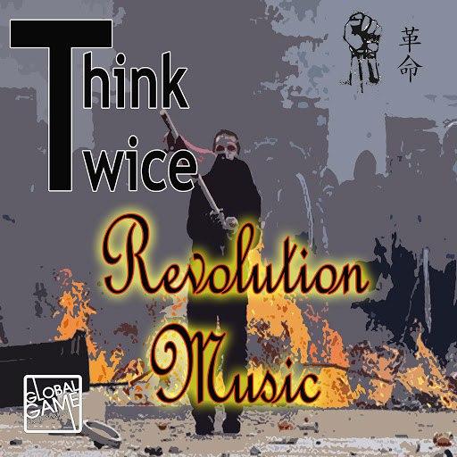 Think Twice альбом Revolution Music