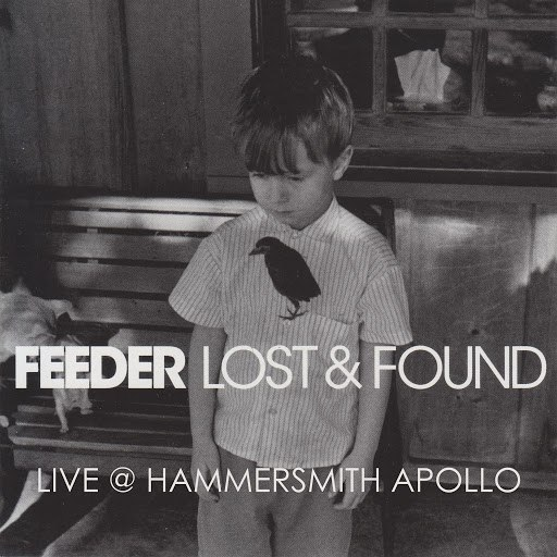 Feeder альбом Lost & Found (Live @ Hammersmith 21st March 2006)